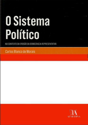 Capa da obra: O Sistema Político - Em tempo de erosão da democracia representativa